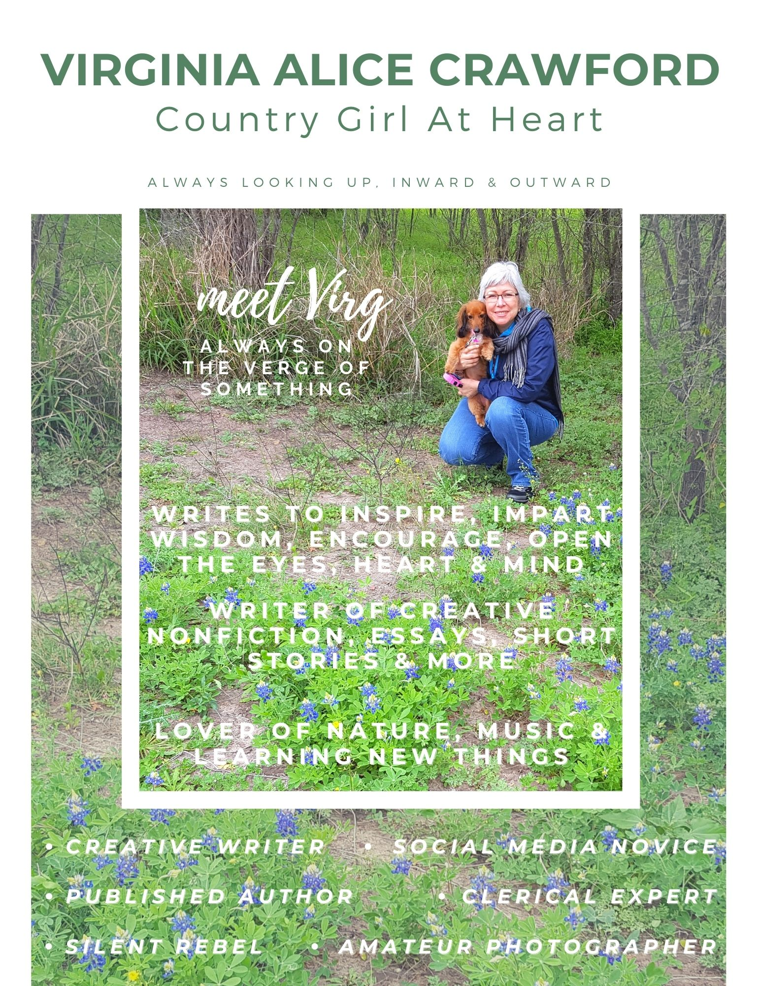 Magazine cover of myself kneeling out in the country with bluebonnets all around and holding my puppy and in words things that I write about and or am for a Magazine Cover Challenge that I am taking part in.